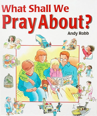 What Shall We Pray About? book cover